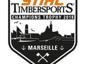 STIHL TIMBERSPORTS® Pour première fois France, Champions Trophy permettra désigner parmi athlètes «meilleur bûcheron monde» samedi 2018 Marseille