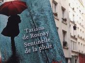 Sentinelle pluie Tatiana Rosnay