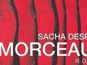 Morceaux, Sacha Després