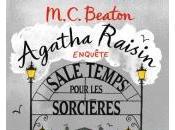 Agatha Raisin Enquête Sale Temps pour Sorcières M.C. Beaton