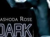 Dark Love, tome Hard, Nashoda Rose