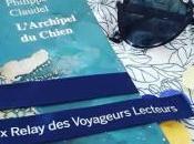 L'Archipel chien, Philippe Claudel… 41ème Prix Relay Voyageurs lecteurs