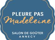 projet salon goûter Pleure Madeleine Annecy