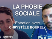 Phobie Sociale Avec Chrystèle Bourely