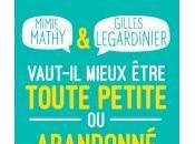 Vaut-il Mieux Être Toute Petite Abandonné Naissance Mamie Mathy Gilles Legardinier