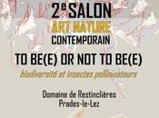 be(e) SALON NATURE CONTEMPORAIN PRADES-LE-LEZ