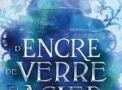 D'Encre, Verre d'Acier Gwendolyne Clare