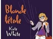Blonde Létale Kate White