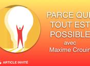 Parce Tout Possible Maxime Crouin