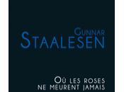 ROSES MEURENT JAMAIS Gunnar Staalesen