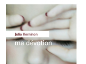 [#rl2018] dévotion, roman julia kerninon