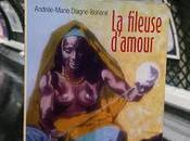 Andrée-Marie Diagne-Bonané fileuse d'amour