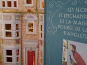 secrets enchantements maison poupée Reine d'Angleterre Vita Sackville-West