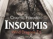 Wind dragons Insoumis Chantal Fernando