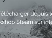 [Tuto] Comment télécharger depuis Workshop internet sans Steam