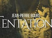 Tentations, Jean-Pierre Bours