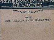 premiers amis français Wagner Maxime Leroy, critique d'Adolphe Jullien.