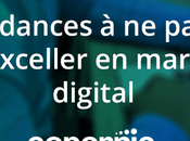 tendances rater pour exceller marketing digital