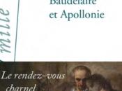 Baudelaire Apollonie, roman d'une nuit