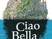 """Chronique """"Ciao Bella"""""""