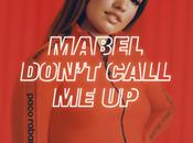 Tube L'Été: Don't Call Mabel
