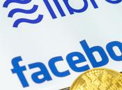 Libra Facebook crée organisation monétaire mondiale