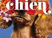 """Profitez journée internationale chiens pour lire relire """"Tout chien"""" d'Alejandro Palomas, hymne liens cœur hommage tendre beau, """"ami-maux compagnie""""."""