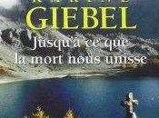 Jusqu'à mort nous unisse Karine Giebel