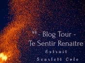 Blog Tour Découvrez extrait sentir renaître Scarlett Cole