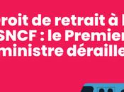 Droit retrait SNCF Premier ministre déraille