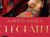 Cléopâtre d'Alberto Angela