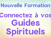 Nouvelle Formation Connectez Guides Spirituels