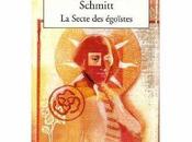 secte égoïstes d'Eric-Emmanuel Schmitt