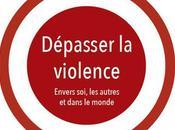 Nouvel parution d'un livre Krishnamurti: Dépasser violence.