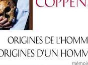 Origines hommes, origines d'un homme d'Yves Coppens