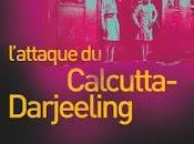 L'attaque Calcutta-Darjeeling d'Abir Mukherjee
