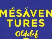 Oldelaf Mésaventures
