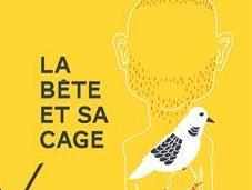 bête cage