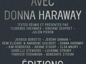 Continuer. exploration Chthulucène avec Donna Haraway