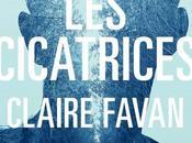 cicatrices, Claire Favan