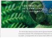 Festival International Jardins 2020 Chaumont-sur-Loire plus tard
