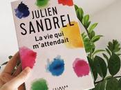m'attendait Julien Sandrel