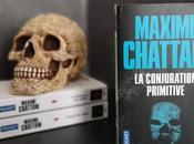 conjuration primitive Maxime Chattam