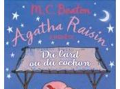 Agatha Raisin Enquête Lard Cochon Beaton