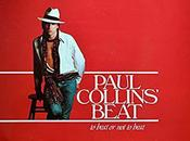 BACK BEFORE ALWAYS...Paul Collins' Beat