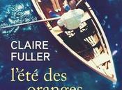 L'été oranges amères Claire FULLER