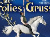 #SPECTACLE Folies Gruss partir 17/10 Paris