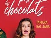 N'oublie chocolats Tamara Balliana