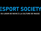 #CULTURE #LIVRE Esport Society Arnaud Rogerie loisir niche culture masse