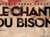 chant bison, Antonio Perez Henares